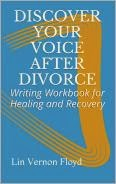 DISCOVER YOUR VOICE AFTER DIVORCE E-book available $5.99