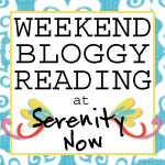 http://www.serenitynowblog.com/2014/04/weekend-bloggy-reading-link-up.html