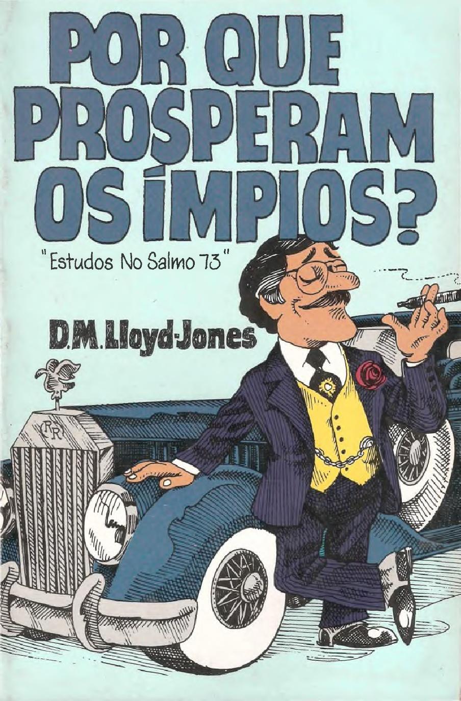 D. Martyn Lloyd-Jones-Porque Prosperam Os Ímpios?-