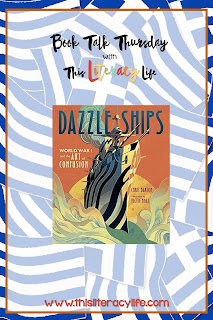 Dazzle Ships, a picture book about the intricate boat designs of World War I tells an amazing story you won't forget.