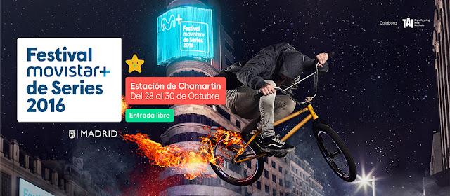 FESTIVAL MOVISTAR+ DE SERIES 2016