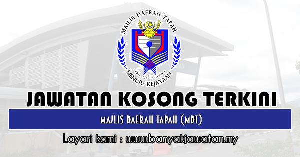 Jawatan Kosong 2019 di Majlis Daerah Tapah (MDT)