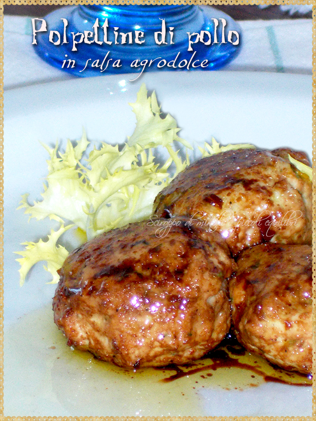 Polpettine di pollo in salsa agrodolce