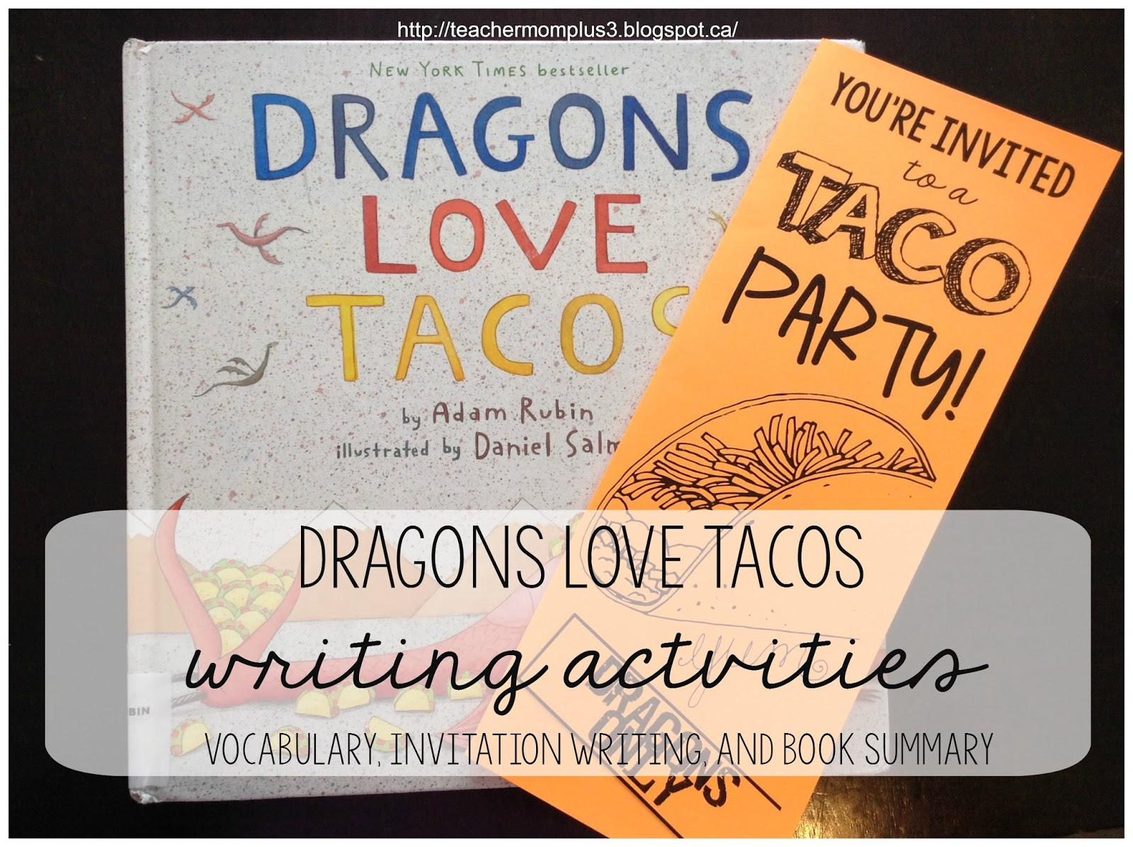 Have you ever read Dragons Love Tacos by Adam Rubin? If you haven't, it's a  must read! We recently read this book and worked on some writing activities.