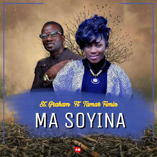 MUSIC: St. Graham ft Tamar Fimin – Ma Soyina