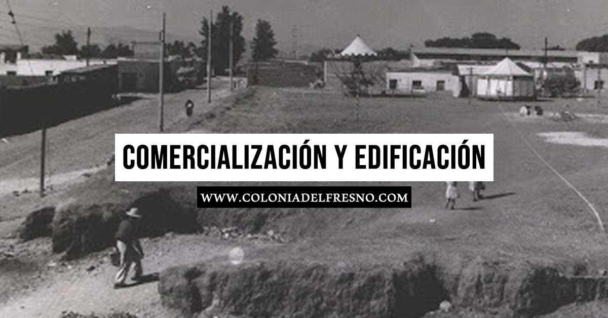 primeros negocios, escuela, casas, calle, parroquia de la colonia del fresno