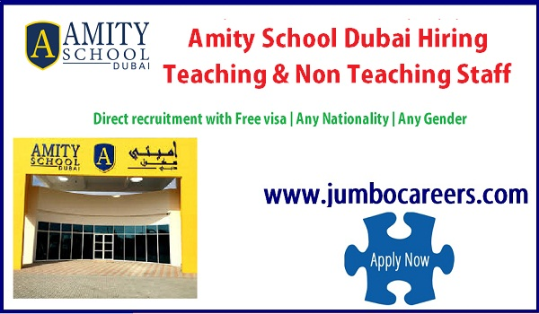 Amity school Dubai job vacancies, Teaching & non teaching jobs in UAE,