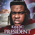 "King YC - ""King YC For President"" (Mixtape)"