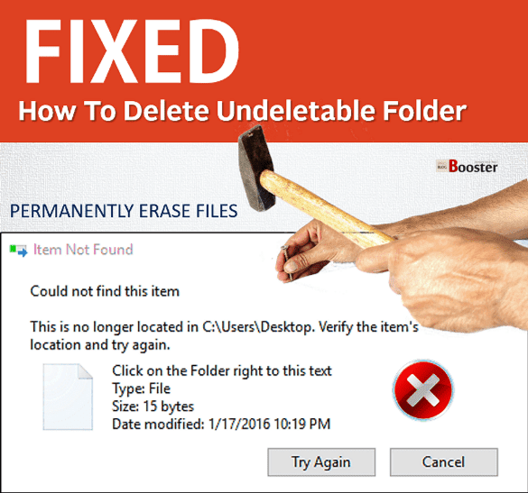 How To Delete Undeletable Folder