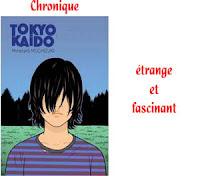 http://blog.mangaconseil.com/2017/02/chronique-tokyo-kaido-bizarre-vous-avez.html