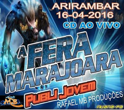 CD A FERA MARAJOARA AO VIVO ARIRAMBAR 20/04/2016