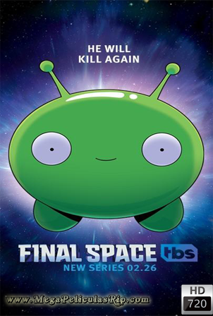 Final Space Temporada 1 [720p] [Latino-Ingles] [MEGA]