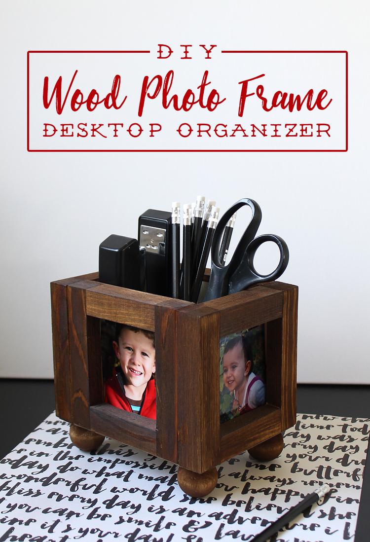 Inspirational DIY Wood Picture Frame Desktop Organizer