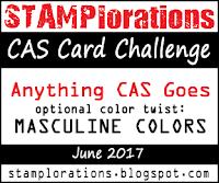 http://stamplorations.blogspot.co.uk/2017/06/cas-challenge-june.html