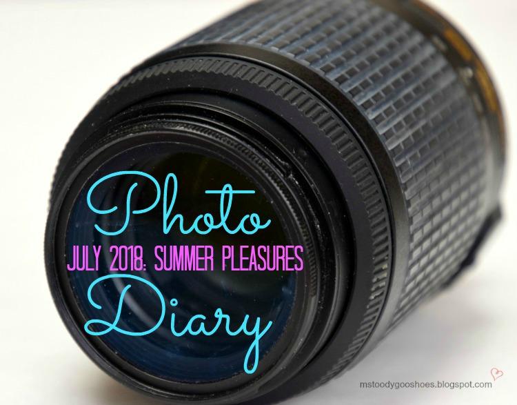July 2018 Photo Diary | Ms. Toody Goo Shoes