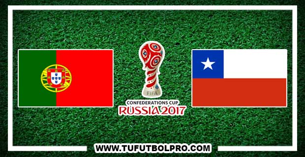 Ver Portugal vs Chile EN VIVO Por Internet Hoy 28 de Junio 2017