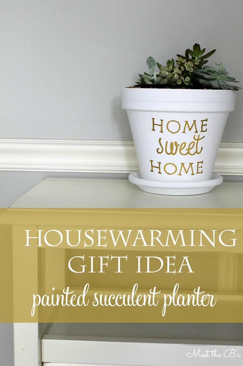 Easy housewarming gift idea! DIY painted succulent planter | Meet the B's