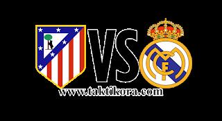 ريال مدريد وأتلتيكو مدريد بث مباشر