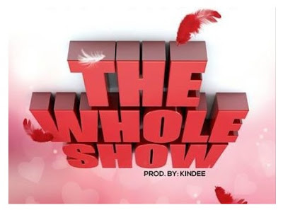 Kofi Kinaata – The Whole Show (Prod. By KinDee)