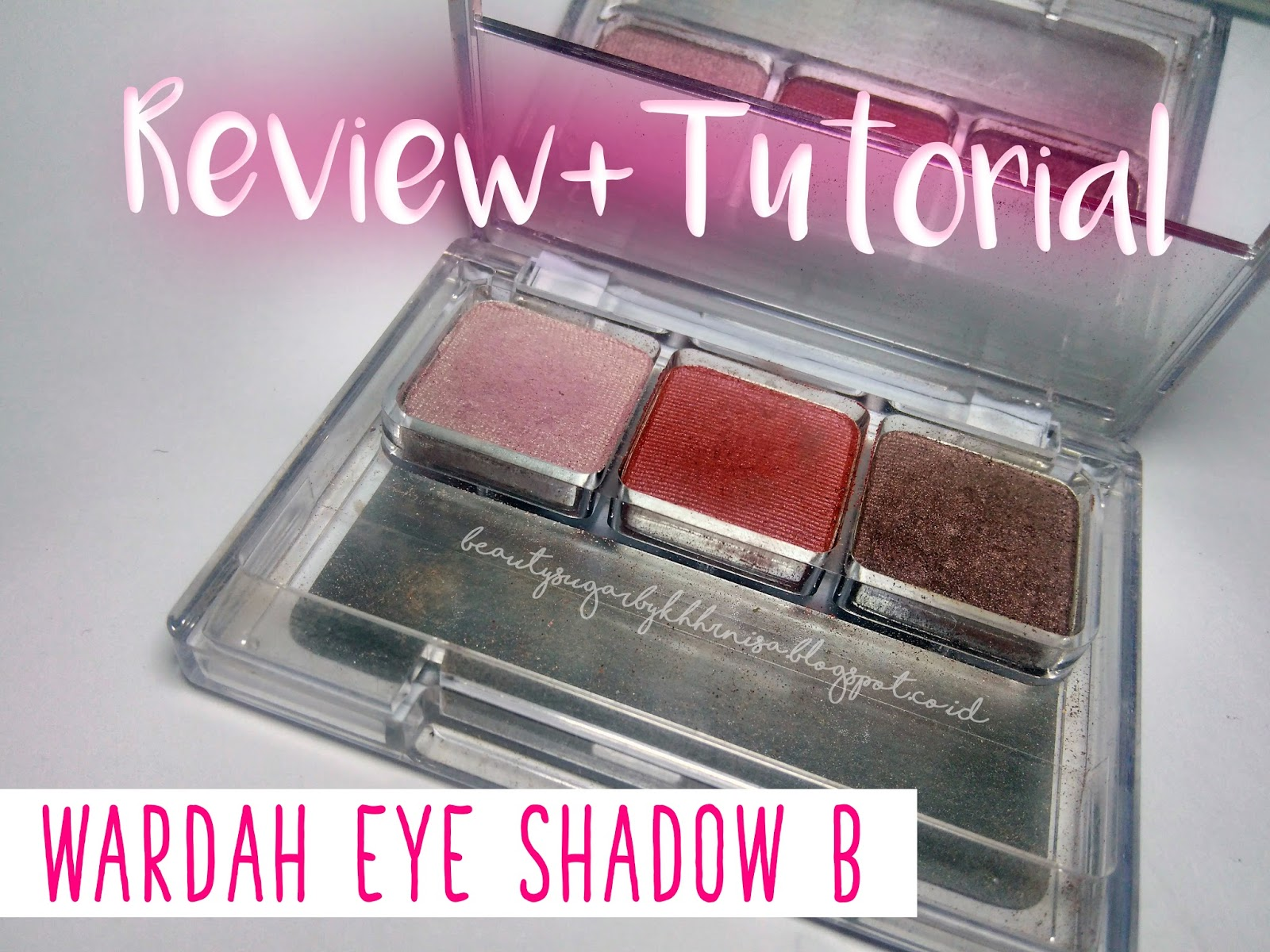 Tutorial Makeup Eyeshadow Wardah | Rademakeup