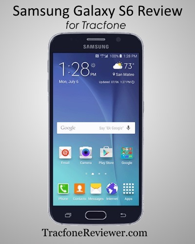 Tracfone Samsung Galaxy S6 Review