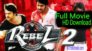 The return of rebel 2 hindi movie full hd download