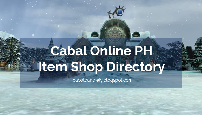 Cabal Ph Item Shop Directory