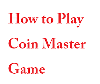 Coin Master Game gudie, coin master game menu, how to play coin master