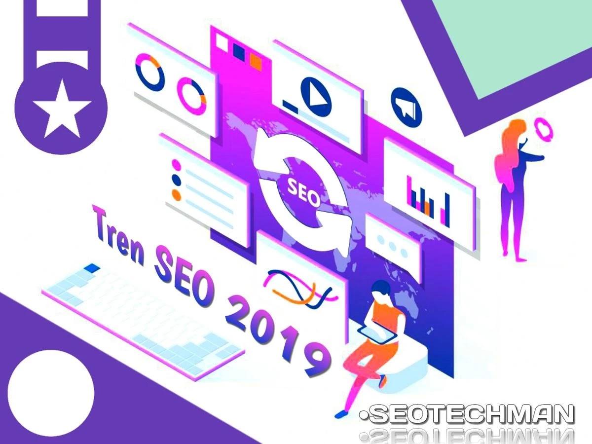 Seo Tips: Tren Seo Paling Penting Untuk Meningkatkan Traffic Di 2019