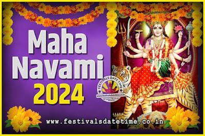 2024 Maha Navami Pooja Date and Time, 2024 Maha Navami Calendar