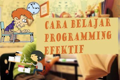 Cara Belajar Programming Efektif