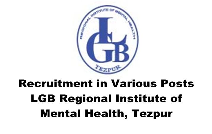 LGBRIMH Tezpur Recruitment 2019- Project Engineer/Admin