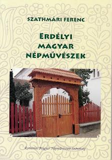 Szathmári Ferenc: Erdélyi magyar népművészek