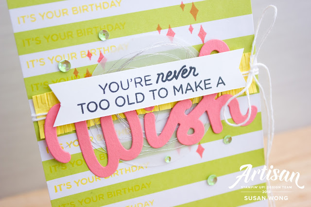 Card using Broadway Birthday by Stampin' Up! - Susan Wong