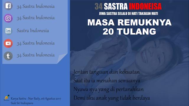 Puisi untuk ibu MASA REMUKNYA 20 TULANG 34 Sastra Indonesia