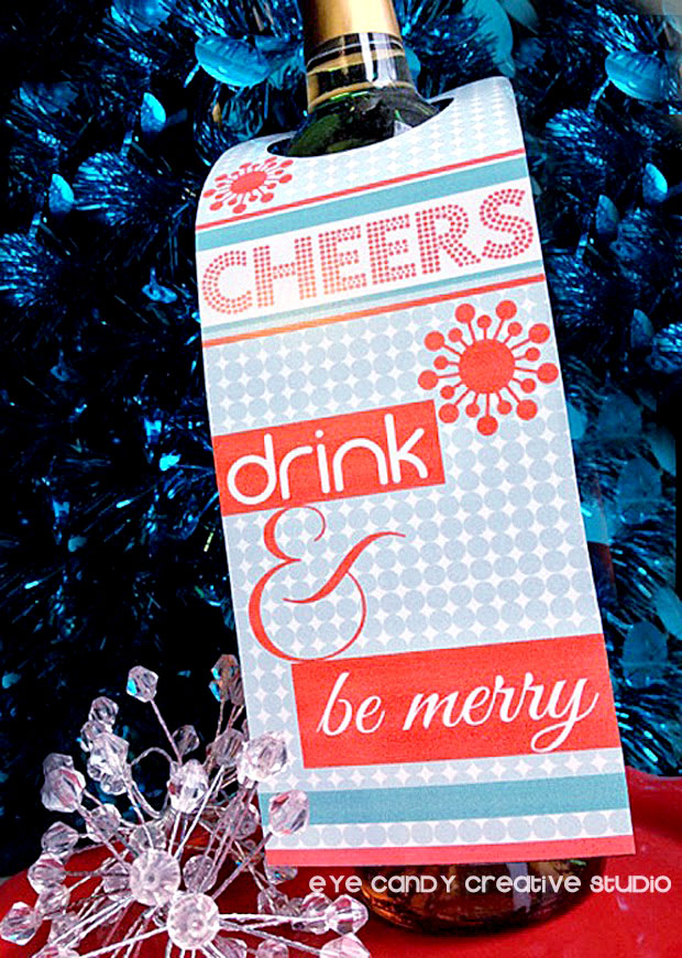 cheers, drink & be merry, holiday bottle hang tags, holiday hostess gift