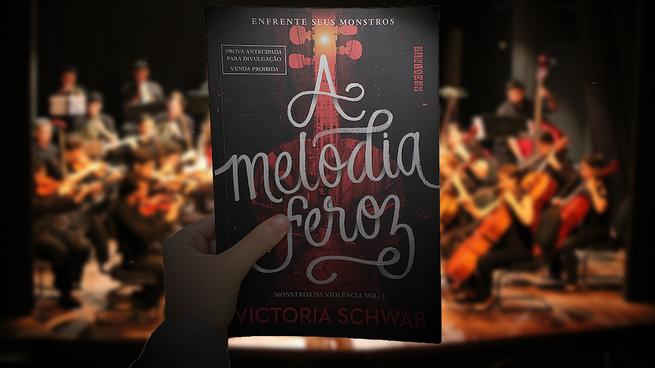 A Melodia Feroz | Victoria Schwab