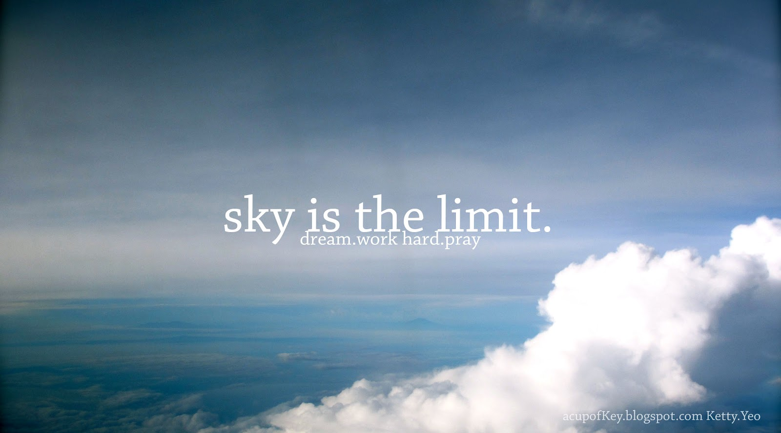 The Sky Is The Limit Quotes. QuotesGram