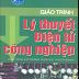 SÁCH SCAN - Giáo trình lý thuyết điện tử công nghiệp - Chu Khắc Huy
