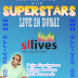 SUPER STAS LIVE IN DUBAI