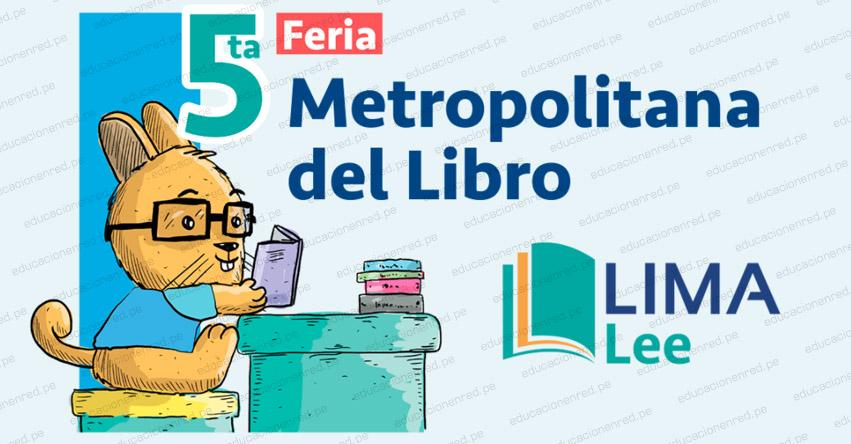 LIMA LEE: Mañana viernes inicia la quinta edición de la feria metropolitana del libro
