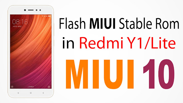 redmi y1 firmware, miui 10 global stable rom for y1