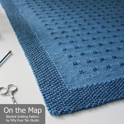 Fifty Four Ten Studio New Blanket Knitting Pattern On The Map