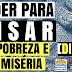 #4 - PODER PARA PISAR NA PROBREZA E FORÇAS DA MISÉRIA