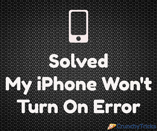 My iPhone Won't Turn On Error