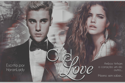 Capa de Fanfic: Old Love (HoranLady)