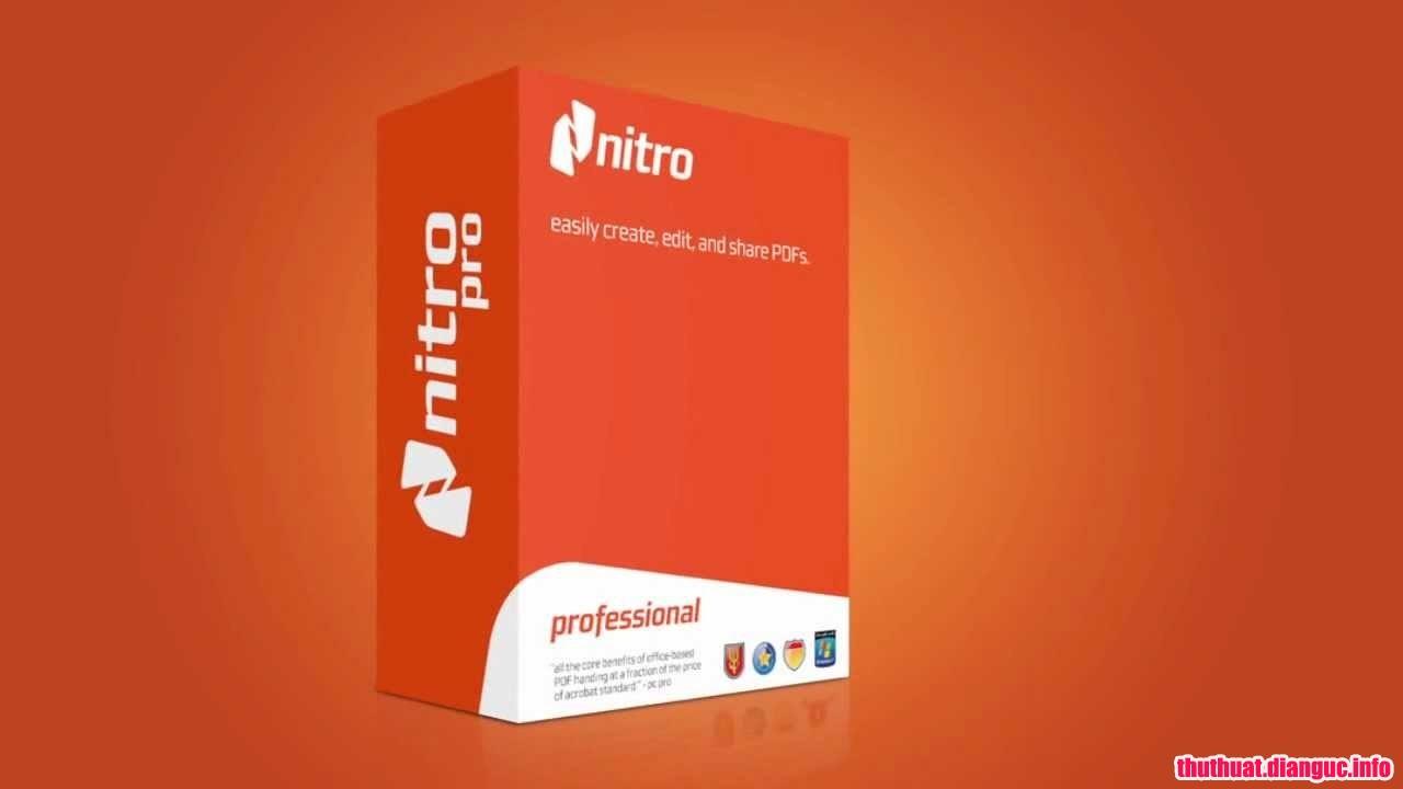 Download Nitro Pro Enterprise 12.7.0.395 Full Cr@ck – Phần mềm biên tập PDF mạnh mẽ