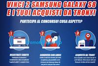 Logo Trony: vinci gratis 100 Samsung  Galaxy S8 e la tua spesa da Trony