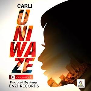 Download Audio | Carli - Uniwaze