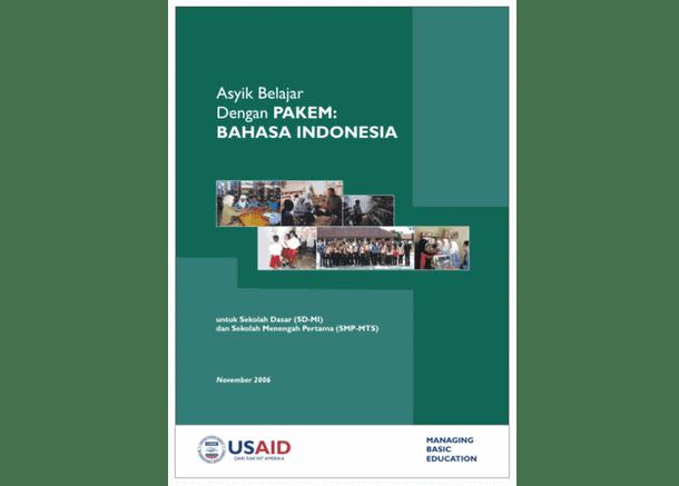 Asyik Belajar dengan PAKEM - Bahasa Indonesia (untuk SD-MI dan SMP-MTs)